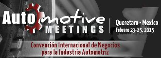 Convención Internacional de Negocios para la Industria Automotriz, Automotive Meetings 2015