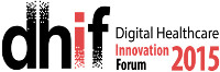 Digital Healthcare Innovation Forum 2015