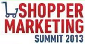 Shopper Marketing Summit 2013