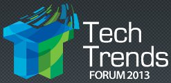 Tech Trends Forum 2013
